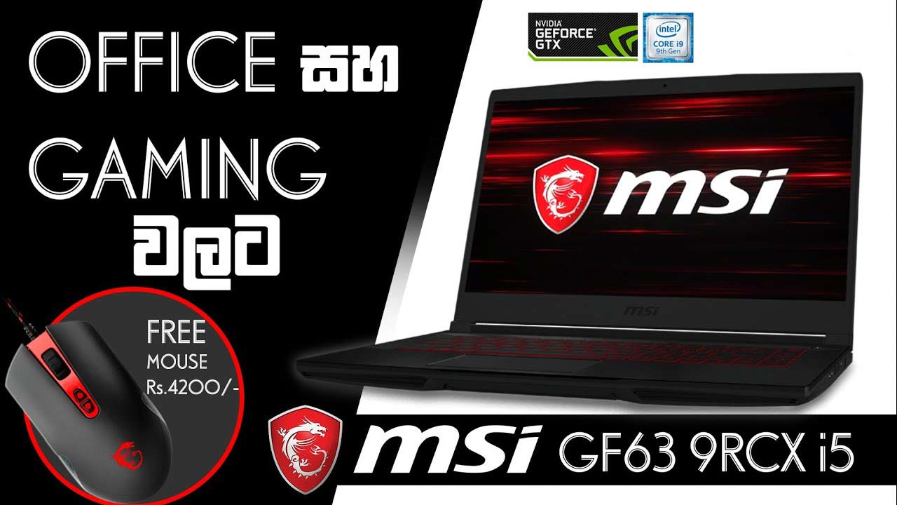 MSI GF63 thin Bezel 9RCX i5 unboxing and Review